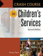 Crash Course in Children's Services - Penny Peck