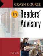 Crash Course in Readers' Advisory : Crash Course - Cynthia Orr