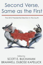 Second Verse, Same as the First : The 2012 Presidential Election in the South