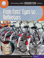From Cats' Eyes To... Reflectors : Innovations from Nature (Cherry Lake) - Wil Mara