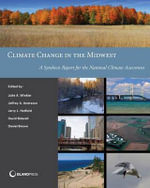 Climate Change in the Midwest : A Synthesis Report for the National Climate Assessment - Julie A. Winkler