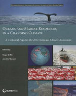 Oceans and Marine Resources in a Changing Climate : Laboratory Studies Related to Aerosols and Clouds - Roger B. Griffis