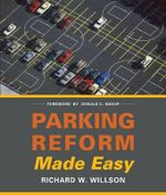 Parking Reform Made Easy - Richard Willson