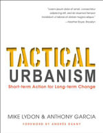 Tactical urbanism - Mike Lydon