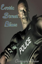 Erotic Street Blues - Christopher Trevor
