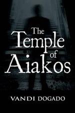 The Temple of Aiakos - Vandi Dogado