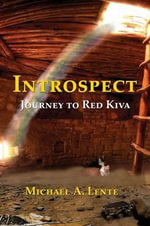 Introspect : Journey to Red Kiva - Michael a Lente