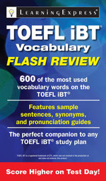 TOEFL iBT® Vocabulary Flash Review - Learning Express Llc