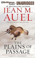 The Plains of Passage : Earth's Children (Audio) - Jean M Auel
