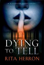 Dying to Tell - Rita Herron