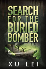 Search for the Buried Bomber : Dark Prospects - Xu Lei