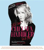 Lies That Chelsea Handler Told Me - Chelsea S Family Friends and Other Victims