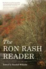 The Ron Rash Reader - Ron Rash