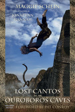 Lost Cantos of the Ouroboros Caves : Expanded Edition - Maggie Schein