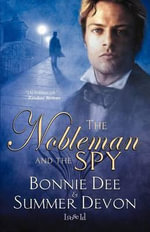 The Nobleman and the Spy - Bonnie Dee