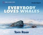 Big Miracle - Tom Rose