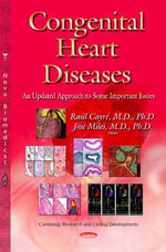 Congenital Heart Diseases : An Updated Approach to Some Important Issues