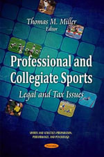 Professional & Collegiate Sports : Legal & Tax Issues
