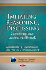 Imitating, Reasoning, Discussing : Student Conceptions of Learning Around the World - Alessandro Antonietti