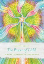 The Power of 1 AM : Aligning the Chakras of Consciousness - Geoffrey Jowett