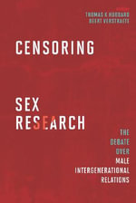 Censoring Sex Research : The Debate Over Male Intergenerational Relations