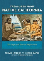 Objects from Native California : The Legacy of Russian Collectors - Travis Hudson