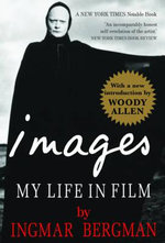Images : My Life in Film - Ingmar Bergman