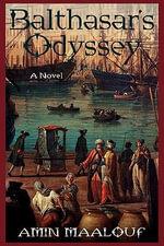 Balthasar's Odyssey - Amin Maalouf
