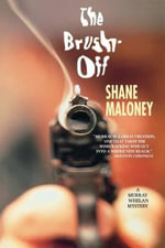 The Brush Off : A Murray Whelan Mystery - Shane Maloney
