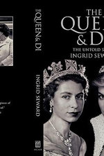 The Queen & Di : The Untold Story - Ingrid Seward