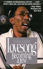 Lovesong : Becoming a Jew - Julius Lester
