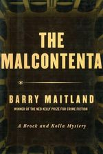The Malcontenta : A Brock and Kolla Mystery - Barry Maitland