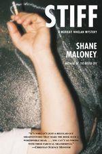 Stiff : A Murray Whelan Mystery - Shane Maloney