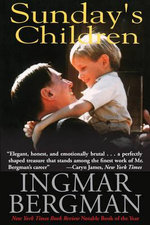 Sunday's Children - Ingmar Bergman