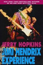 The Jimi Hendrix Experience - Jerry Hopkins