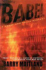 Babel : A Brock and Kolla Mystery - Barry Maitland