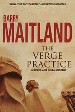 The Verge Practice : A Brock and Kolla Mystery - Barry Maitland
