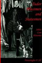 Tudor Placemen and Statesmen : Select Case Histories - Narasingha Prosad Sil