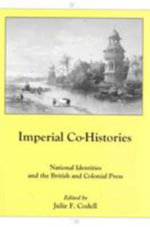 Imperial Co-Histories : National Identities and the British and Colonial Press