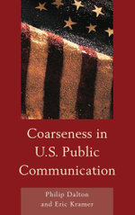 Coarseness in U.S. Public Communication - Philip Dalton