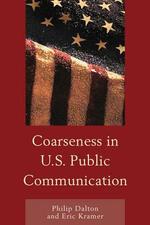 Coarseness in U.S. Public Communication - Philip Dalton