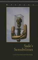 Sade's Sensibilities : Apercus: Histories Texts Cultures