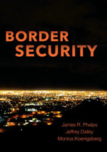 Border Security - James R Phelps