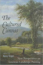 The Cultured Canvas : New Perspectives on American Landscape Painting