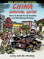 China survival guide : How to Avoid Travel Troubles and Mortifying Mishaps - Larry Herzberg