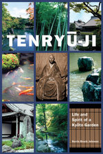 Tenryu-Ji : Life and Spirit of a Kyoto Garden - Norris Brock Johnson