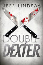 Double Dexter : Center Point Platinum Mystery (Large Print) - Jeffry P Lindsay
