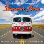 Summer Love : A Prairie Home Companion - Garrison Keillor