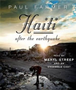 Haiti After the Earthquake - Paul Farmer, M.D.