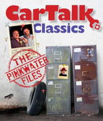 Car Talk Classics : The Pinkwater Files - Tom Magliozzi